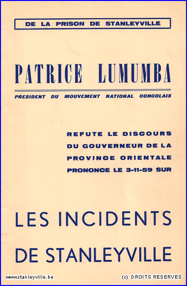 Les incidents de Stanleyville - Patrice Lumumba
